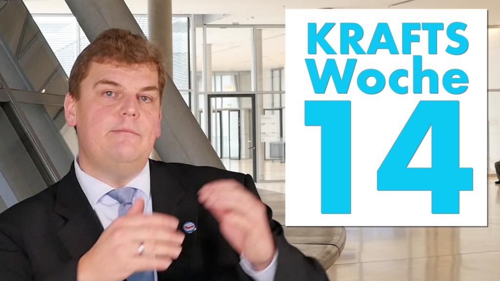 Krafts Woche 14: Bericht von der Sitzungswoche in Berlin