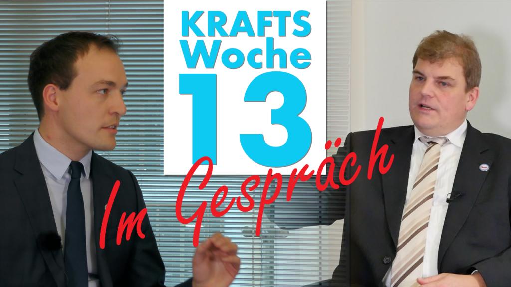 Krafts Woche 13: Im Gespräch mit Johannes Huber, MdB