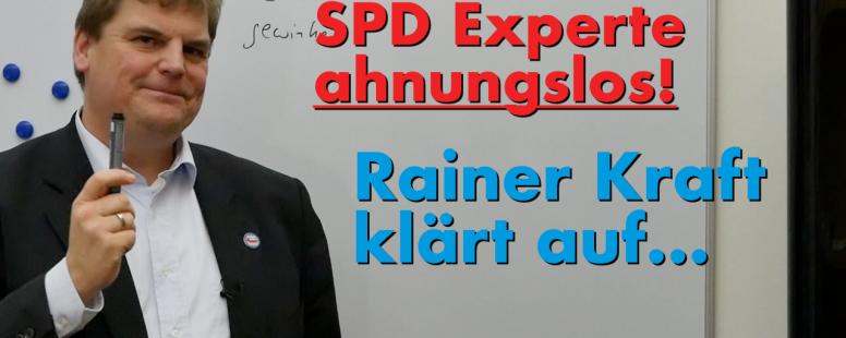 SPD Experte blamiert sich im Umweltausschuss. Rainer Kraft klärt auf…
