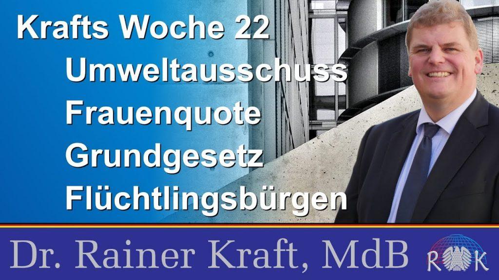 Krafts Woche 22 – Bericht aus dem Deutschen Bundestag