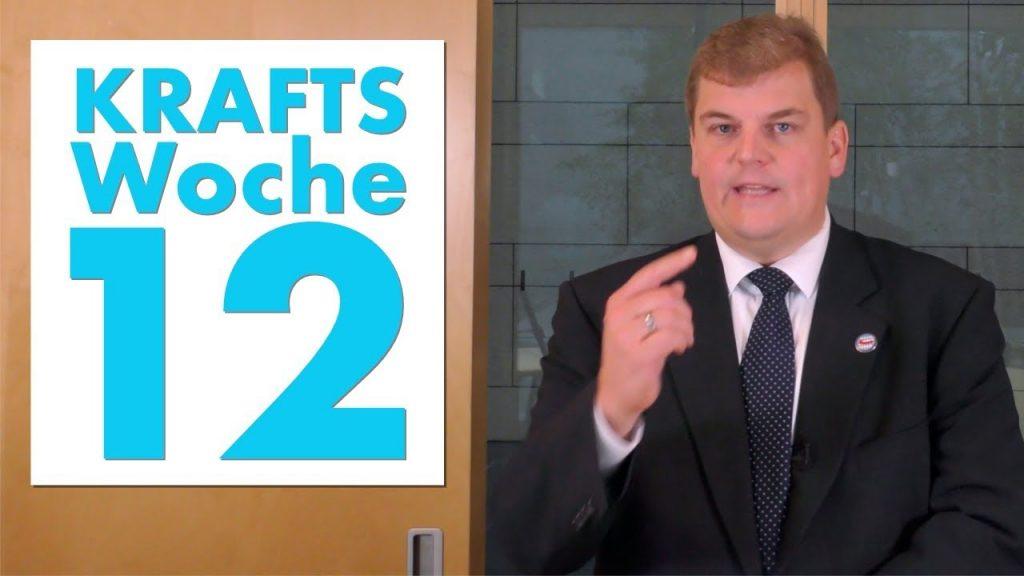 Krafts Woche 12: Bericht von der Sitzungswoche in Berlin