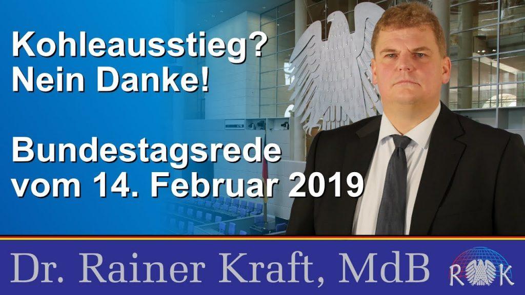 "Dr. Rainer Kraft: Bundestagsrede ""Kohleausstieg? Nein, danke!"""