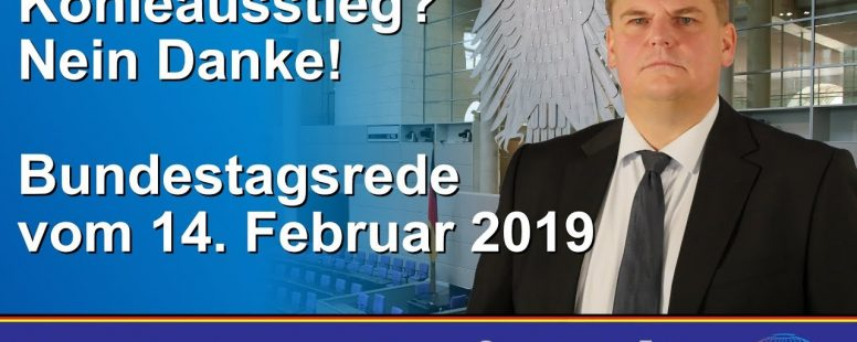 "Neues Video: Bundestagsrede ""Kohleausstieg? Nein Danke!"""