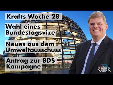 Krafts Woche 28 – Bericht aus dem Deutschen Bundestag