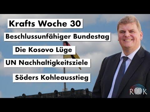 Krafts Woche 30 – Bericht aus dem deutschen Bundestag