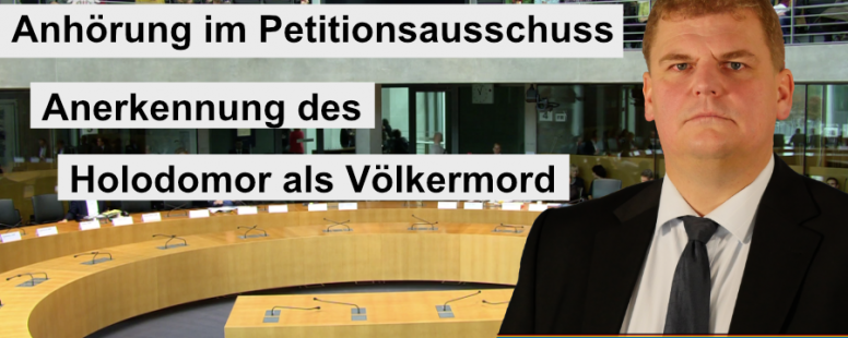 Petitionsausschuss im Bundestag diskutiert über Anerkennung des Holodomor als Völkermord.