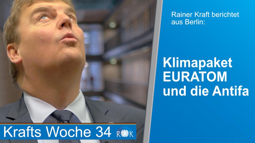 Video: Rainer Kraft berichtet über das Klimapaket, die Antifa und EURATOM.