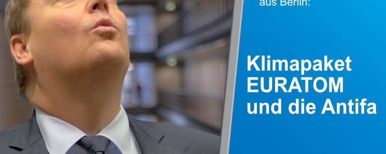 Neues Video: Rainer Kraft berichtet über das Klimapaket, die Antifa und EURATOM.