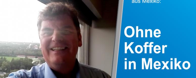 Neues Video: Rainer Kraft berichtet aus Mexiko über Kriminalität, Korruption und mehr.