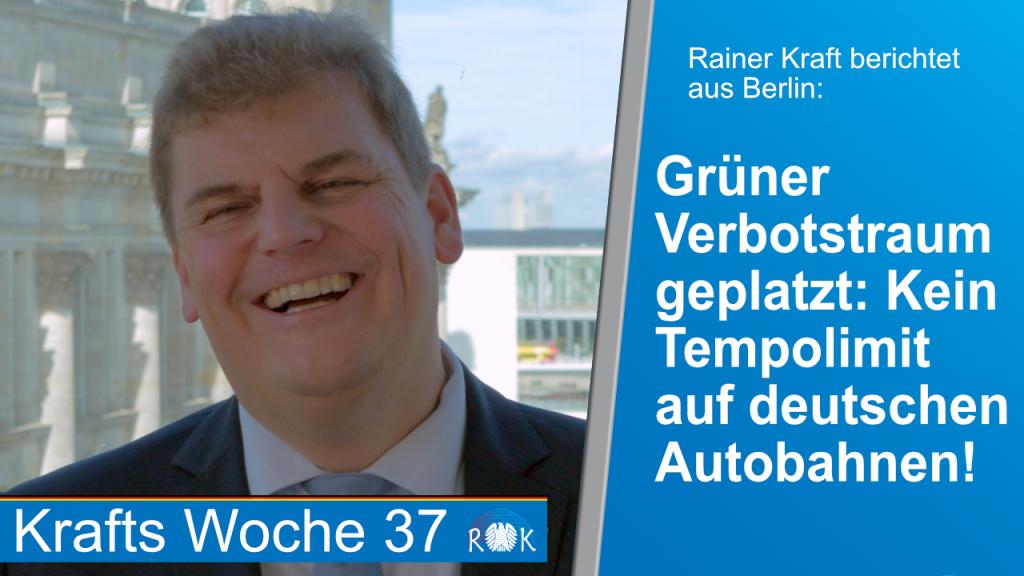 Rainer Kraft: Grüner Verbotstraum geplatzt! Kein allgemeines Tempolimit beschlossen.