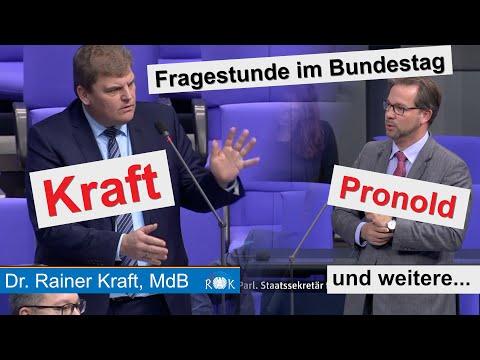 Fragestunde im Bundestag mit Rainer Kraft, Florian Pronold und weiteren Akteuren.
