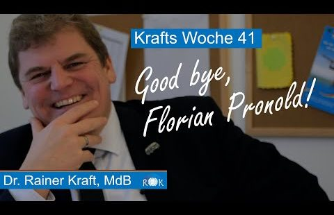 Krafts Woche: Good bye, Florian Pronold!