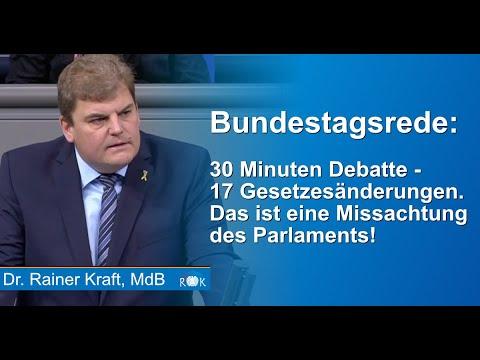 Rainer Kraft: 30 Minuten Debatte für 17 Gesetzesänderungen, das ist eine Missachtung des Parlaments!