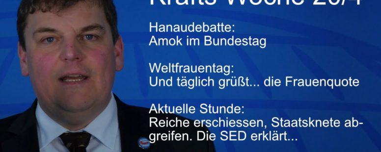 Was war los im Bundestag? Reiche erschiessen, Frauenquote, Amok in Hanau. Krafts Woche 20/4