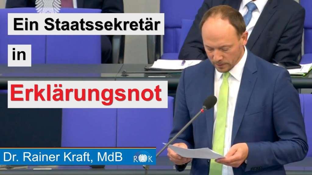 Rainer Kraft im Bundestag: Ein Staatssekretär in Erklärungsnot!