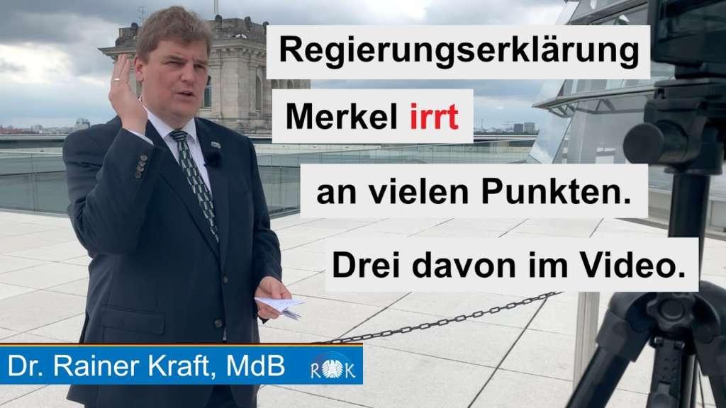 Krafts Woche: Regierungserklärung Merkel. Die Bundeskanzlerin irrt!