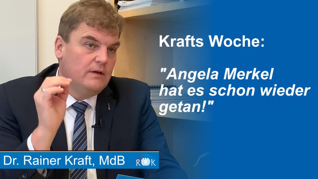 """Rainer Kraft: """"Angela Merkel hat es schon wieder getan…"""""""