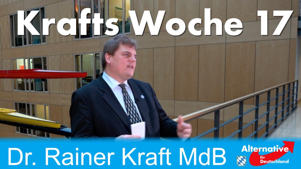 Krafts Woche 17: Bericht aus dem Bundestag