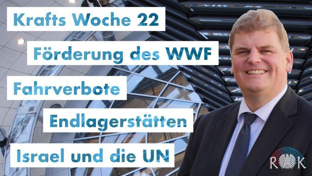 Krafts Woche 23: Bericht aus dem Deutschen Bundestag