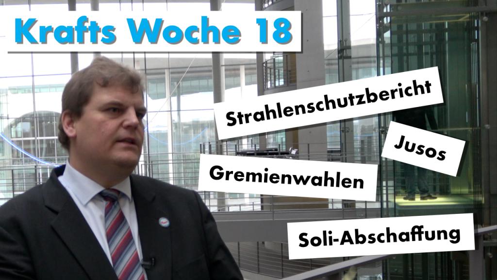 Krafts Woche 18: Bericht aus dem Bundestag