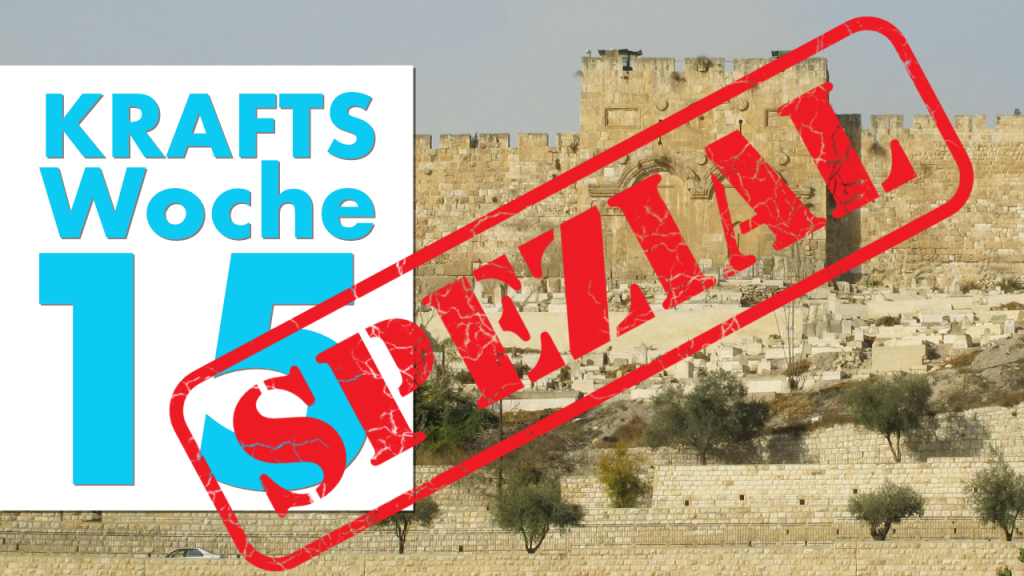 Krafts Woche 15 Spezial: Bericht von der IPU Konferenz in Jerusalem