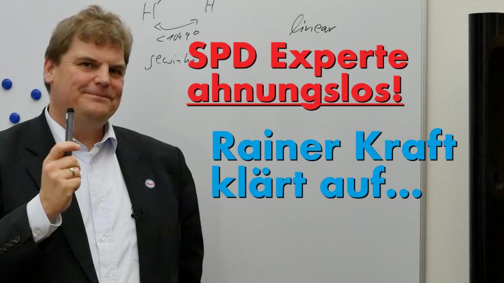 SPD Experte ahnungslos! Rainer Kraft klärt auf…