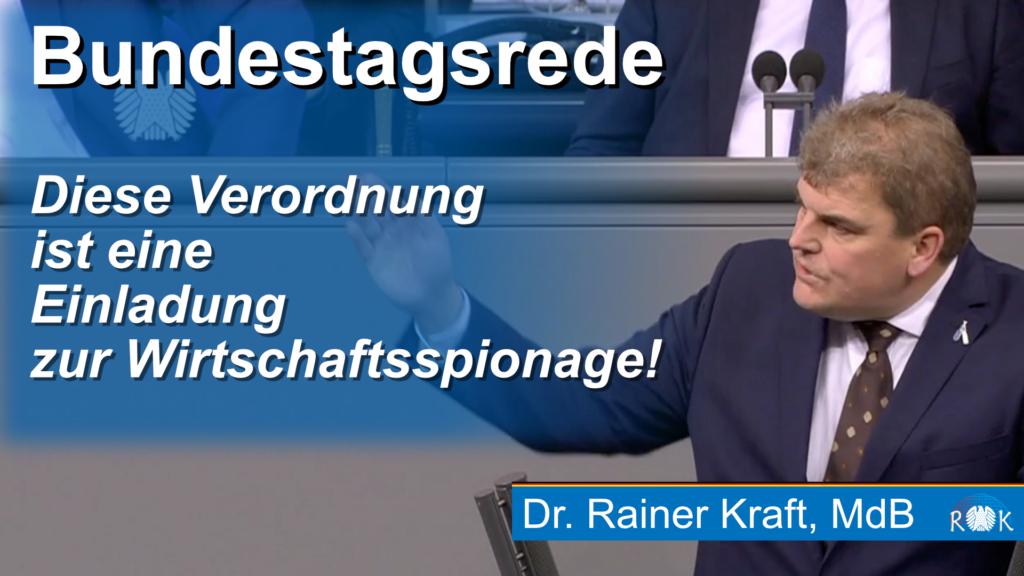 Bundestag: Die Verordnung ist eine Einladung zur Industriespionage
